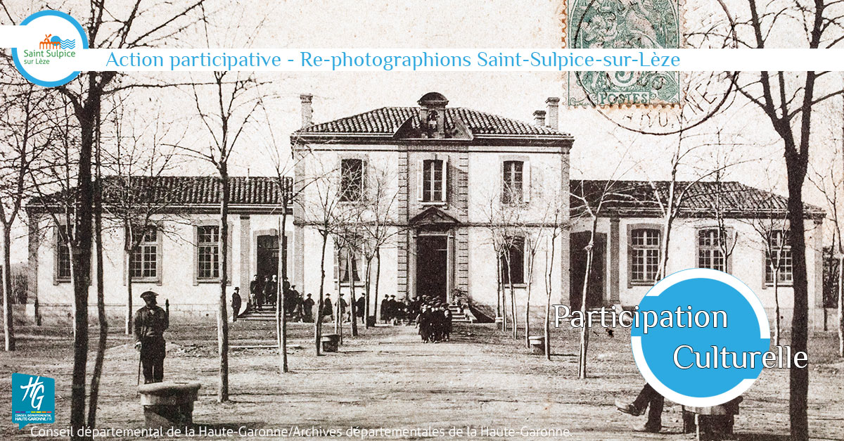 Rephotographions Saint-Sulpice-sur-Lèze
